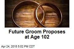 Future Groom Proposes at Age 102