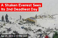 A Shaken Everest Sees Its 2nd Deadliest Day
