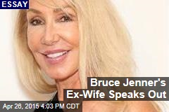Bruce Jenner's Ex-Wife Speaks Out