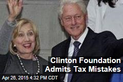 Clinton Foundation Admits Tax Mistakes