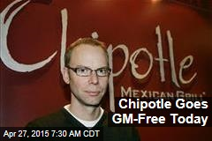 Chipotle Goes GM-Free Today