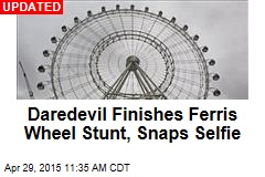 Daredevil's Next Stunt Is on Moving Ferris Wheel