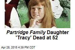 Partridge Family Daughter 'Tracy' Dead at 52
