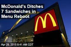 McDonald's Ditches 7 Sandwiches in Menu Reboot