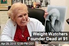 Weight Watchers Founder Dead at 91