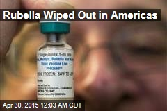 Rubella Wiped Out in Americas