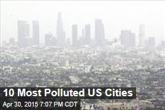 10 Most Polluted US Cities