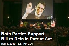 Both Parties Support Bill to Rein In Patriot Act