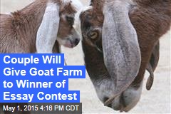 Couple Will Give Goat Farm to Winner of Essay Contest