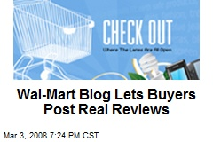Wal-Mart Blog Lets Buyers Post Real Reviews