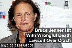 Bruce Jenner Hit With Wrongful Death Lawsuit Over Crash