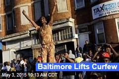 Baltimore Lifts Curfew