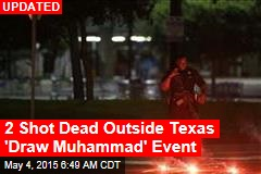 2 Shot Dead Outside Texas 'Draw Mohammed' Contest