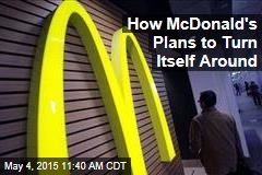 McDonald's Unveils Plan to Escape Slump