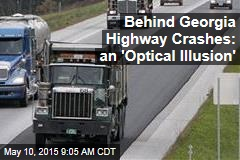 Behind Georgia Highway Crashes: an 'Optical Illusion'