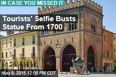Tourists' Selfie Busts Statue From 1700