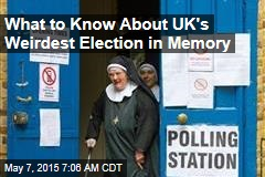 What to Know About UK's Weirdest Election in Memory