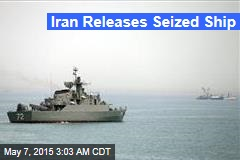 Iran Releases Seized Ship