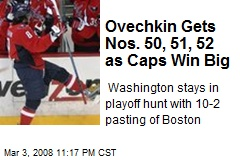 Ovechkin Gets Nos. 50, 51, 52 as Caps Win Big