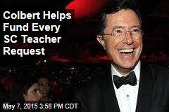 Colbert Helps Fund Every SC Teacher Request