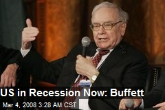 US in Recession Now: Buffett