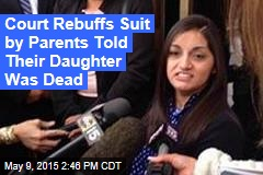 Court Rebuffs Suit by Parents Told Their Daughter Was Dead