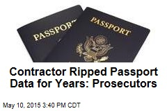 Cops: Contractor Stole Passport Applicants' Data