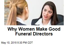 Why Women Are Becoming Funeral Directors