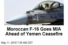 Moroccan F-16 Goes MIA Ahead of Yemen Ceasefire