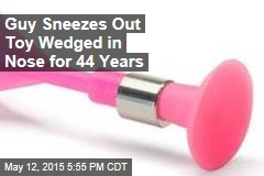 Guy Sneezes Out Toy Wedged in Nose for 44 Years