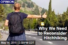 Why We Need to Reconsider Hitchhiking