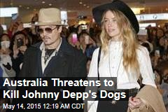 Australia to Depp: Take Your Dogs Home or We'll Kill Them