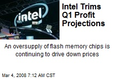 Intel Trims Q1 Profit Projections