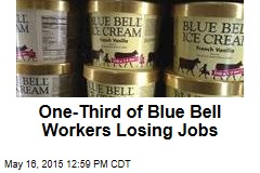 One-Third of Blue Bell Workers Losing Jobs