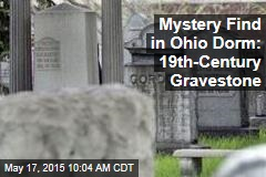 Mystery Find in Ohio Dorm: 19th-Century Gravestone