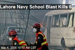 Lahore Navy School Blast Kills 6