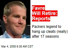 Favre Will Retire: Reports