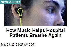 How Music Helps Hospital Patients Breathe Again