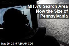MH370 Search Area Now the Size of Pennsylvania