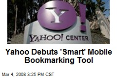 Yahoo Debuts 'Smart' Mobile Bookmarking Tool