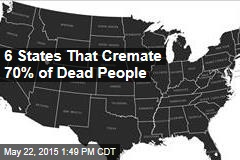 6 States That Cremate 70% of Dead People