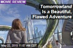 Tomorrowland Is a Beautiful, Flawed Adventure