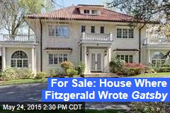 For Sale: House Where Fitzgerald Wrote Gatsby