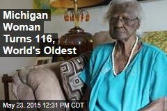 Michigan Woman Turns 116, World's Oldest