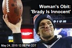 Woman's Obit: 'Brady Is Innocent'