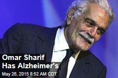 Omar Sharif Has Alzheimer's