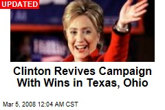 Clinton Revives Campaign With Wins in Texas, Ohio