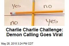 Charlie Charlie Challenge: Demon Calling Goes Viral