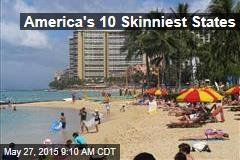 America's 10 Skinniest States