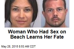Woman Who Had Sex on Beach Learns Her Fate